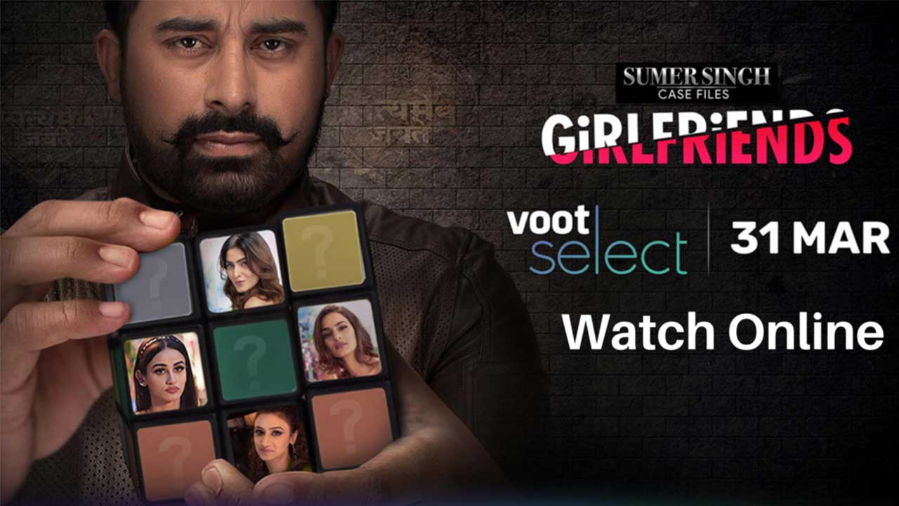 Girlfriends ( Voot) cast