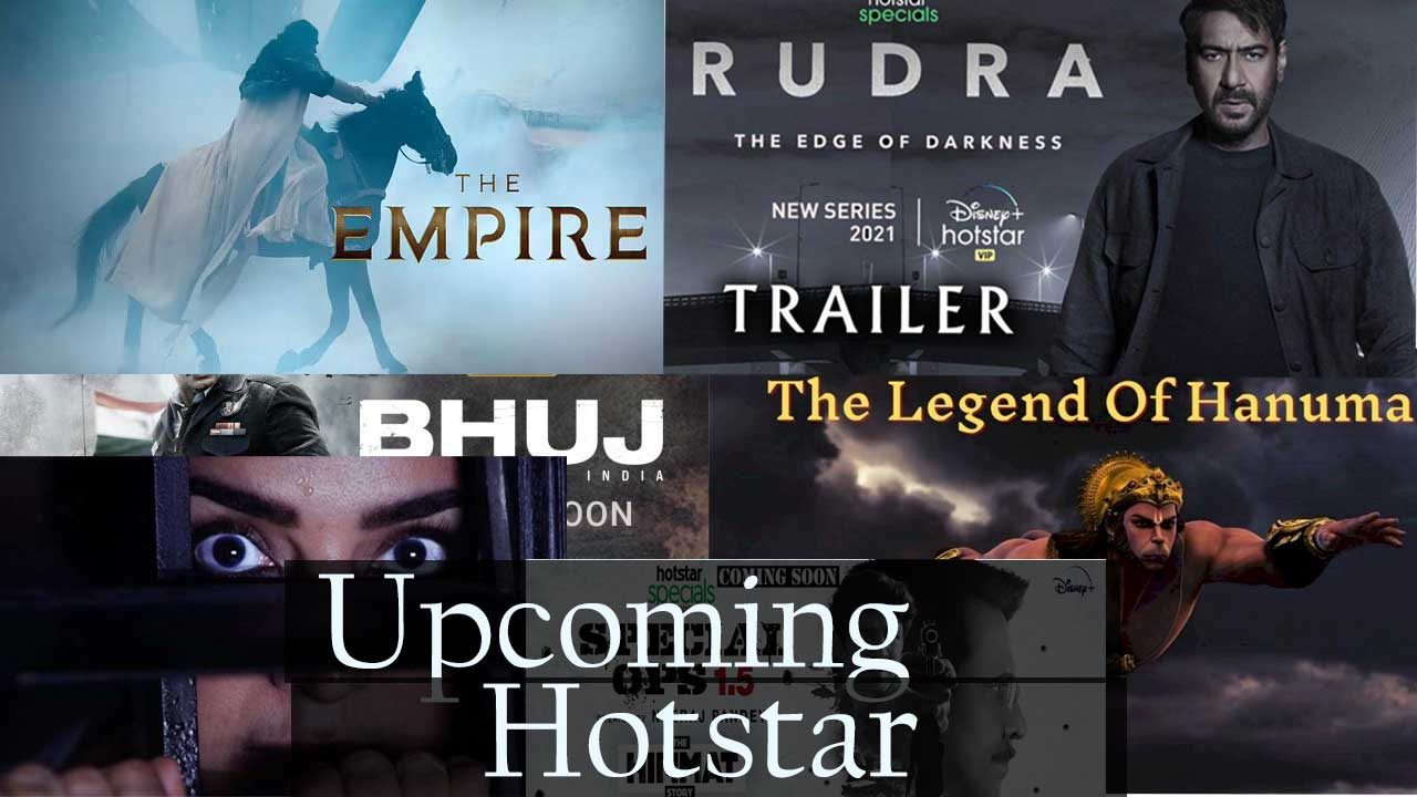 top upcoming web series and movie on hotstar